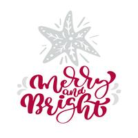 Merry and Bright calligraphy christmas lettering text. Xmas scandinavian greeting card with hand drawn vector illustration star. Isolated objects