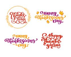 Set of calligraphy phrases Thanksgiving, Happy Thanksgiving Day. Holiday Family Positive quotes lettering. Postcard or poster graphic design typography element. Hand written vector