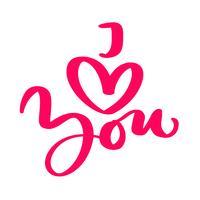 Kalligraphiephrase Ich liebe dich. Vektor-Valentinsgruß-Tageshand gezeichnete Beschriftung. Herz-Feiertagsskizzengekritzel Design-Valentinsgrußkarte. Dekor für Web, Hochzeit und Print. Isolierte darstellung