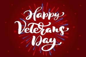 Tarjeta feliz día de los veteranos. Texto del vector de las letras de la mano de la caligrafía en fondo rojo. Ilustración de vacaciones nacional americano. Cartel festivo o banner