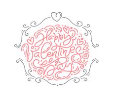Vector monoline calligraphy phrase Happy Valentines Day. Valentine Hand Drawn lettering. Holiday sketch doodle Design card with Heart frame. Isolated illustration decor for web, wedding and print