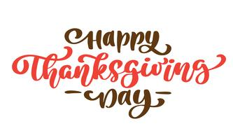 El texto feliz de la caligrafía de la acción de gracias, vector ilustró tipografía aislada en el fondo blanco. Cita positiva Cepillo moderno dibujado a mano. Impresión de la camiseta