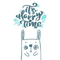 Its Happy Time calligraphy lettering scandinavian text. Xmas greeting card with hand drawn vector illustration of rabbit. Isolated objects