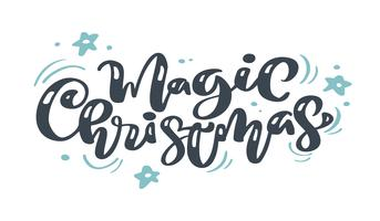 Magic Christmas vintage calligraphy lettering vector text with winter drawing scandinavian flourish decor. For art design, mockup brochure style, banner idea cover, booklet print flyer, poster