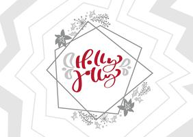 Holly Jolly Calligraphy vector Christmas text in xmas scandinavian geometric elements frame. Lettering design. Creative typography for Holiday Greeting Gift Poster