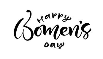 Frase de caligrafia feliz dia das mulheres. Letras de mão desenhada de vetor. Ilustração de mulher isolado. Para férias desenho doodle cartão de projeto