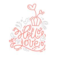 Vector monoline calligraphy phrase Hello Love with Valentine logo. Valentines Day Hand Drawn lettering. Heart Holiday sketch doodle Design card. Isolated illustration decor for web, wedding and print