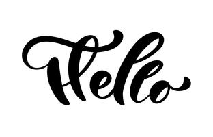 Calligraphy lettering text Hello. Hand drawn Brush Pen phrase isolated on white background. Handwritten vector Illustration