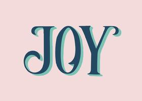 Joy typography illustration