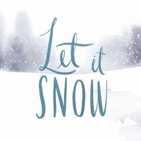 Lascia che nevichi acquerello tipografia vettoriale