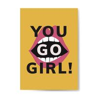 You go girl typography vector