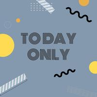 Today only sale announcement board vector