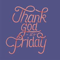 Thank god it's friday typography design