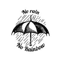No rain no rainbow illustration