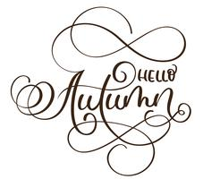Hello autumn words on white background. Hand drawn Calligraphy lettering Vector illustration EPS10