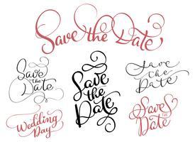 uppsättning Spara datumtexten på vit bakgrund. Handritad kalligrafi bokstäver Vektor illustration EPS10