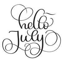 Hello July text on white background. Vintage Hand drawn Calligraphy lettering Vector illustration EPS10