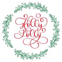 Have a Holly Jolly Christmas modern calligraphy lettering. Vector illustration for greeting cards, posters, banners