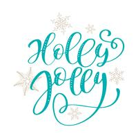 Holly Jolly calligraphy lettering Christmas phrase. Hand drawn letters. vector text for design greeting cards photo overlays