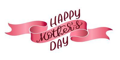 Testo d'annata di vettore felice di madri del giorno sul fondo rosso del nastro. Illustrazione EPS10 dell'iscrizione di calligrafia