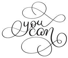Du kan skriva på vit bakgrund. Handritad kalligrafi bokstäver Vektor illustration EPS10