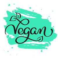Mot végétalien sur fond abstrait vert. Lettrage de calligraphie dessiné à la main illustration vectorielle EPS10 vecteur