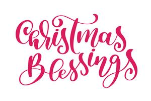 text Christmas Blessings hand written calligraphy lettering. handmade vector illustration. Fun brush ink typography for photo overlays, t-shirt print, flyer, poster design