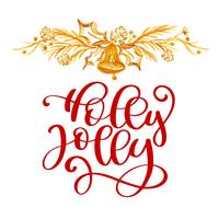 Have text Holly Jolly Christmas and gold decor. Christmas greeting card with calligraphy. Handwritten modern brush lettering. Hand drawn design elements