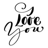 Te amo postal de texto. Frase para el día de san valentín. Ilustración de tinta Pincel de caligrafía moderna. Aislado sobre fondo blanco