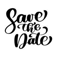 Speichern Sie die Datumstextkalligraphie-Vektorbeschriftung für Hochzeits- oder Liebeskarte, kalligraphische Tasse, Fotoüberlagerungen, T-Shirt Druck, Flieger, Plakatdesign, Kissen