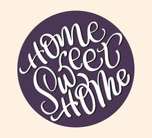 Home sweet home text on beige background. Calligraphy lettering Vector illustration EPS10