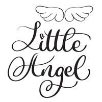 Little angel words on white background. Hand drawn Calligraphy lettering Vector illustration EPS10