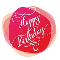 Feliz aniversário de texto sobre fundo vermelho. Caligrafia, lettering, vetorial, ilustração, EPS10