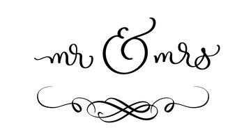 Texto del señor y de la señora en el fondo blanco. Dibujado a mano caligrafía Letras ilustración vectorial EPS10