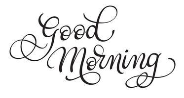 Buongiorno testo vettoriale su sfondo bianco. Illustrazione EPS10 dell'iscrizione di calligrafia