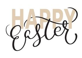Happy Easter words on white background. Calligraphy lettering Vector illustration EPS10