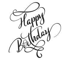 Gelukkige die verjaardagswoorden op witte achtergrond worden geïsoleerd. Kalligrafie die Vectorillustratie EPS10 van letters voorzien
