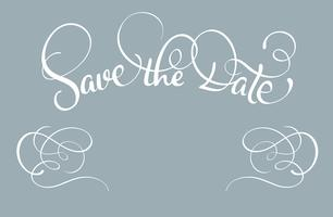 Save the date text on gray background. Calligraphy lettering Vector illustration EPS10