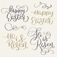 Happy Easter and He is risen words. Vintage Calligraphy lettering Vector illustration EPS10