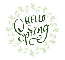 Hallo Frühlingswörter auf weißem Hintergrundrahmen. Kalligraphie, die Vektorillustration EPS10 beschriftet