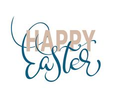 Happy Easter words on white background frame. Calligraphy lettering Vector illustration EPS10
