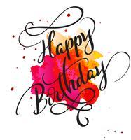 Testo di buon compleanno sulla macchia di rosso dell'acquerello. Illustrazione disegnata a mano EPS10 di vettore dell'iscrizione di calligrafia
