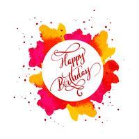Gelukkige verjaardagstekst op aquarel rode vlek. Hand getrokken kalligrafie belettering vectorillustratie EPS10