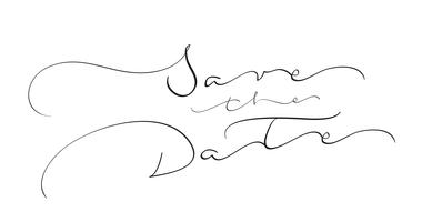 spara datumtexten på vit bakgrund. Kalligrafi bokstäver Vektor illustration EPS10