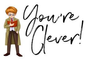 Man reading book and phrase you are clever vector