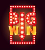 Letrero retro con lámpara Big Win. Ilustracion vectorial