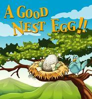 Frase en cartel para buenos huevos de nido.