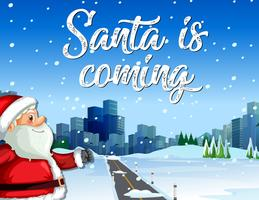 Santa is coming to town vector