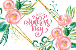 Happy Mothers day hand lettering text with beautiful flowers.