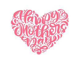 Happy Mother's Day lettering pink vector calligraphy text in form of heart.